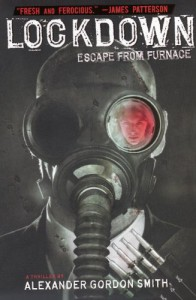 Lockdown: Escape From Furnace (Turtleback School & Library Binding Edition) - Alexander Gordon Smith