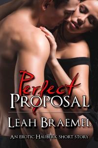 Perfect Proposal (Hauberk Protection #3.5) - Leah Braemel