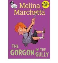 The Gorgon in the Gully - Melina Marchetta
