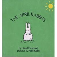 The April Rabbits - David Cleveland,  Nurit Karlin