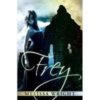 Frey (The Frey Saga, #1) - Melissa Wright
