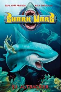 Shark Wars - E.J. Altbacker
