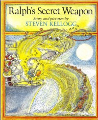 Ralph's Secret Weapon - Steven Kellogg