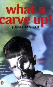 What A Carve Up - Jonathan Coe