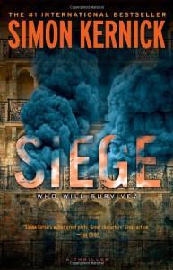 Siege: A Thriller - Simon Kernick