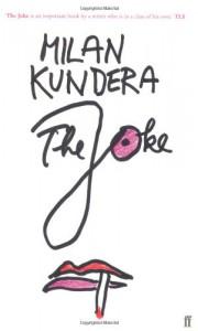 The Joke - Milan Kundera