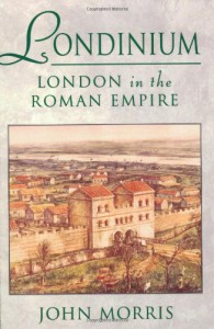 Londinium: London in the Roman Empire - John Robert Morris, Sarah Macready