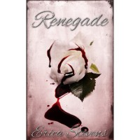 Renegade (The Captive, #2) - Erica Stevens