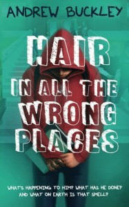 Hair in All The Wrong Places by Andrew Buckley (2016-06-07) - Andrew Buckley
