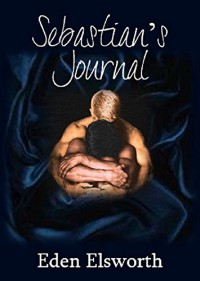 Sebastian's Journal - Eden Elsworth, Jack Silince