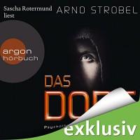 Das Dorf - Arno Strobel, Sascha Rotermund, Argon Verlag