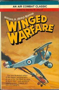 WINGED WARFARE - William A. Bishop