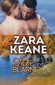 Love and Blarney (Ballybeg, Book 2) by Zara Keane (2014-08-12) - Zara Keane