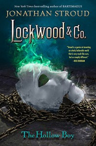 Lockwood & Co. Book Three: The Hollow Boy - Jonathan Stroud