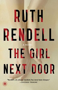 The Girl Next Door: A Novel - Ruth Rendell