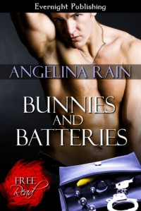 Bunnies and Batteries - Angelina Rain