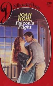 Falcon's Flight (Silhouette Desire 390) - Joan Hohl