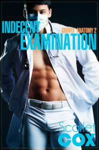 Indecent Examination - Scarlet Cox