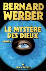 Le mystère des dieux - Bernard Werber