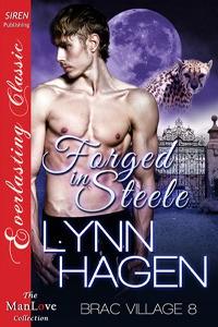 Forged in Steele - Lynn Hagen