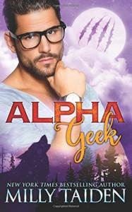 Alpha Geek - Milly Taiden