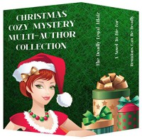 Christmas Cozy Mystery Multi-Author Collection - Joy Holiday