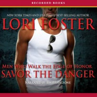 Savor the Danger  - Lori Foster, Jim Frangione