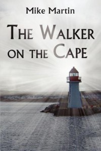 The Walker on the Cape - Mike  Martin