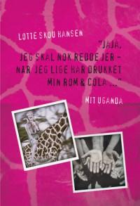 """""""Jaja, jeg skal nok redde jer - når jeg lige har drukket min rom & cola"""" - Lotte Skou Hansen"""
