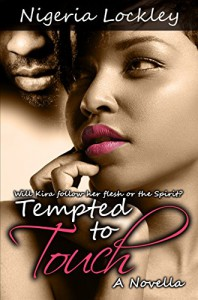 Tempted to Touch - Nigeria Lockley