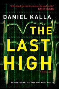 """The Last High"" - Daniel Kalla"