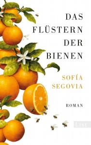 Das Flüstern der Bienen  - Sofia Segovia