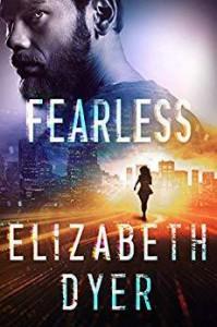 Fearless (Somerton Security #3) - Elizabeth Dyer