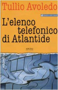 L'elenco telefonico di Atlantide - Tullio Avoledo