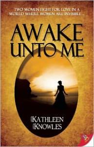Awake Unto Me - Kathleen Knowles
