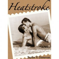 Heatstroke - Taylor V. Donovan