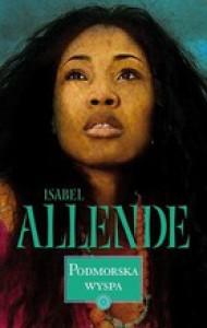 Podmorska wyspa - Isabel Allende