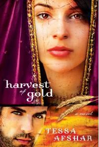 Harvest of Gold - Tessa Afshar