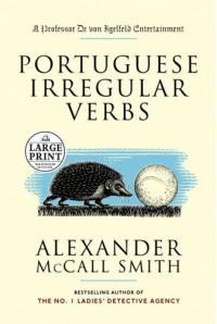 Portuguese Irregular Verbs - Alexander McCall Smith