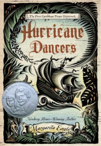 Hurricane Dancers: The First Caribbean Pirate Shipwreck - Margarita Engle