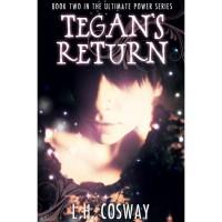 Tegan's Return (The Ultimate Power, #2) - L.H. Cosway