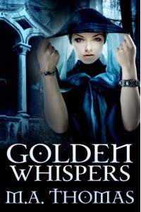 Golden Whispers - M.A. Thomas