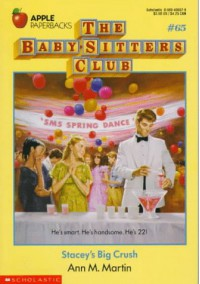 Stacey's Big Crush (Baby-Sitters Club) - Ann M. Martin