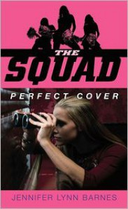 Perfect Cover (The Squad Series) -