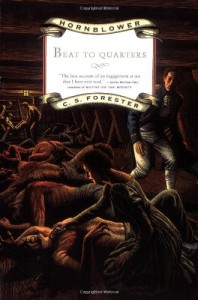 Beat to Quarters - C.S. Forester