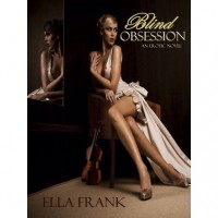 Blind Obsession - Ella Frank
