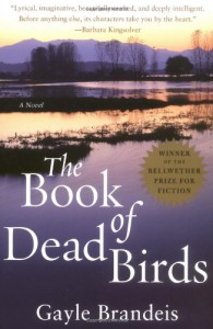 The Book of Dead Birds: A Novel - Gayle Brandeis