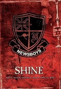 Shine: Make Them Wonder What You'Ve Got - Newsboys