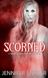 Scorned (Marked Duology Book 3) - Jennifer Snyder