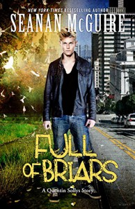 Full of Briars: An October Daye Novelette - Seanan McGuire